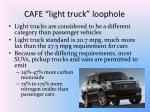 cafe light truck loophole