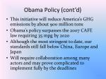obama policy cont d