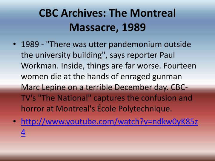 Cbc archives the montreal massacre 1989