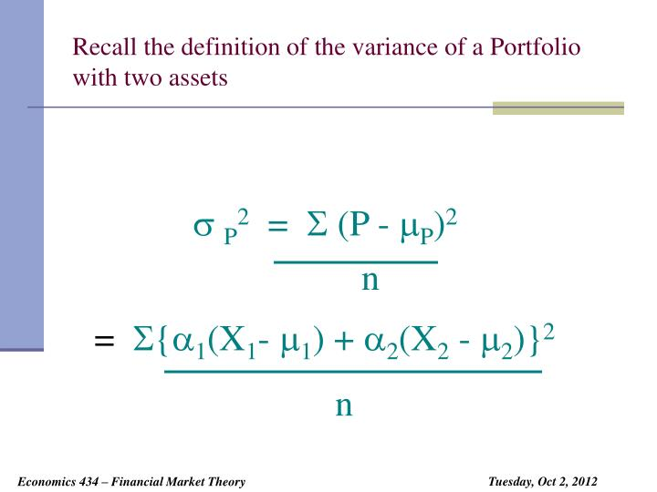 Recall the definition of the variance of a Portfolio