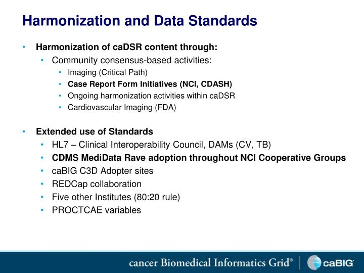 Harmonization and Data Standards