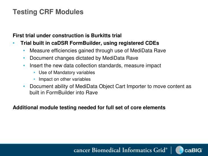 Testing CRF Modules