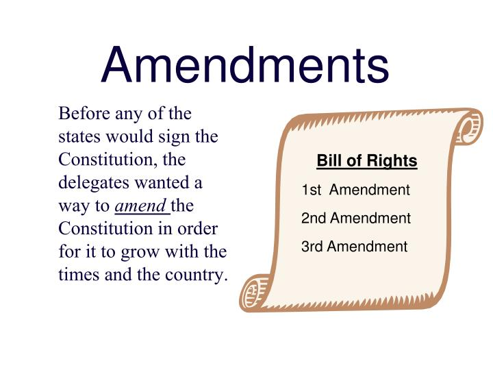 Amendments
