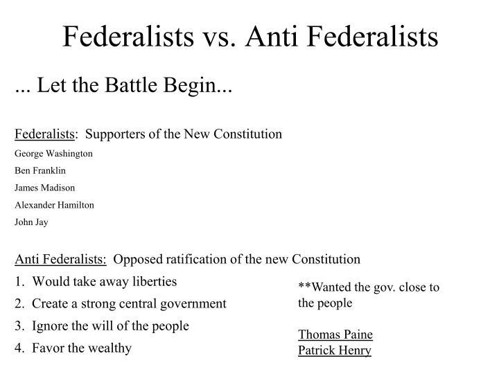Federalists vs. Anti Federalists