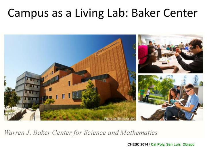 Campus as a Living Lab: Baker Center