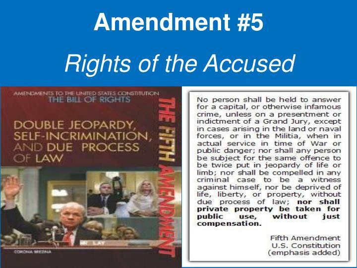 Amendment #5