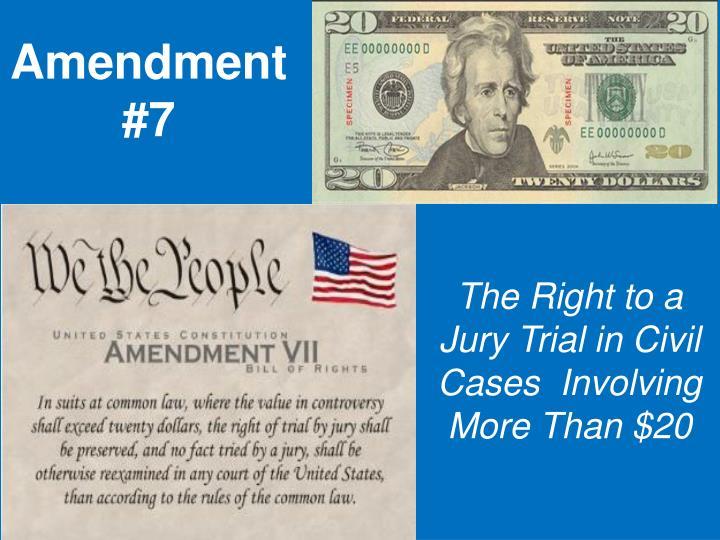Amendment #7