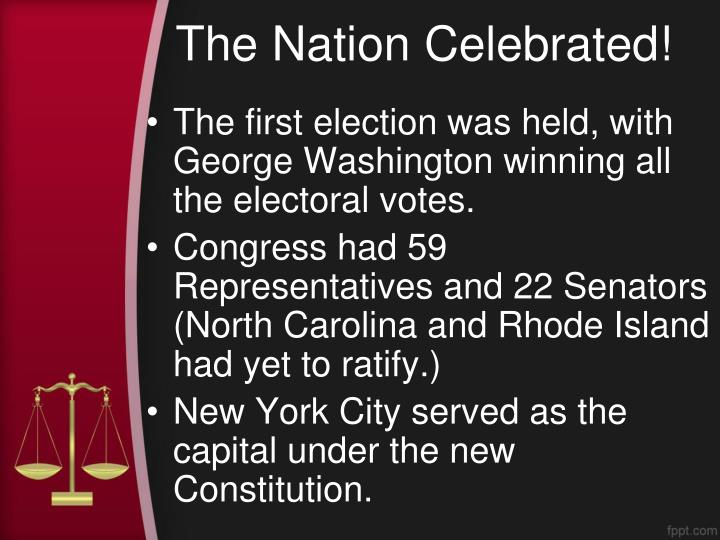 The Nation Celebrated!
