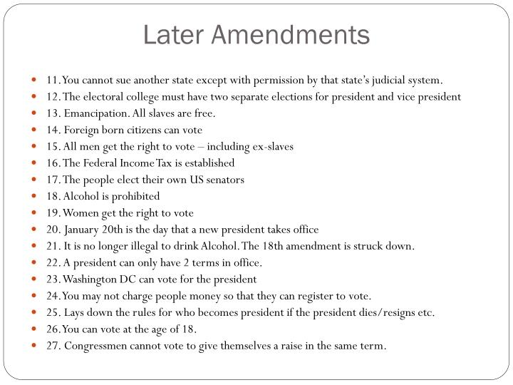 Later Amendments