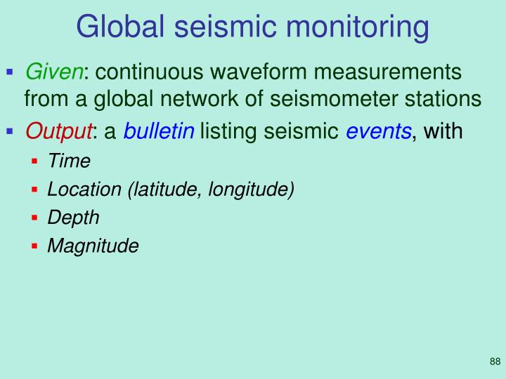 Global seismic monitoring