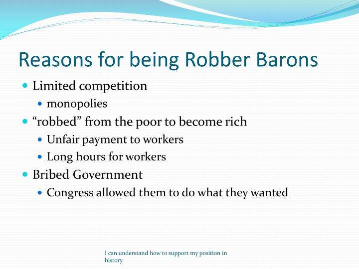 Reasons for being robber barons