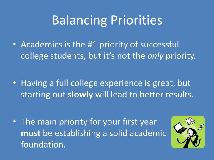 Balancing Priorities