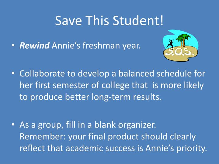 Save This Student!