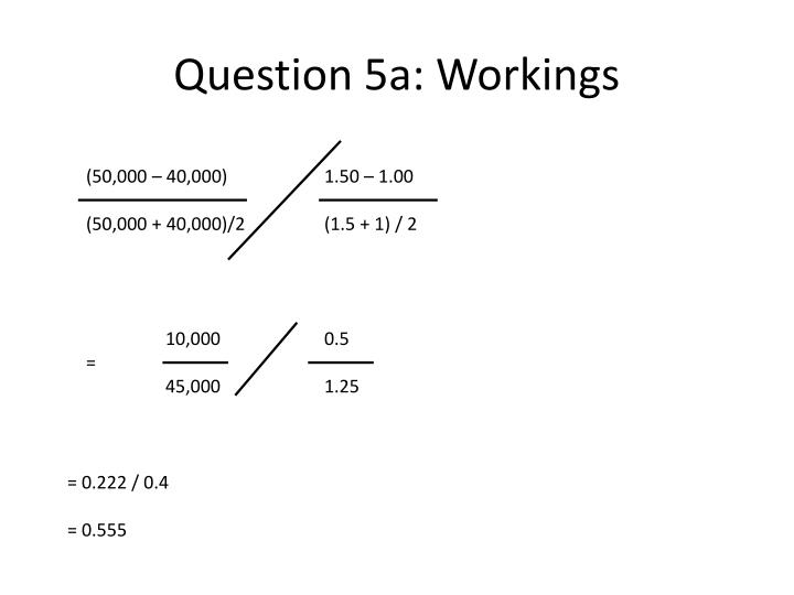 Question 5a: Workings