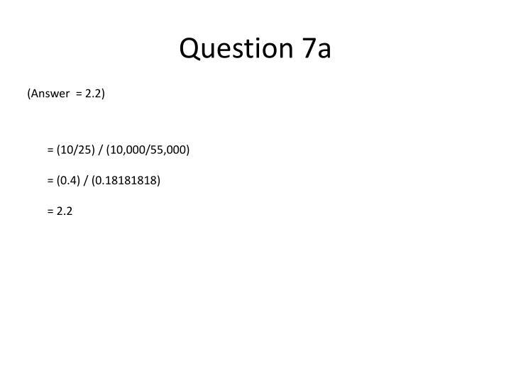 Question 7a