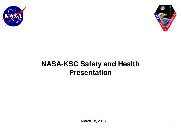 Nasa ksc safety and health presentation