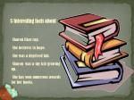 5 interesting facts about