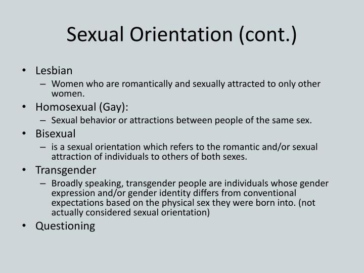 Sexual Orientation (cont.)