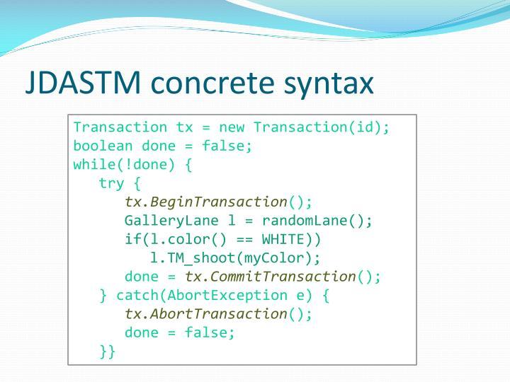 JDASTM concrete syntax