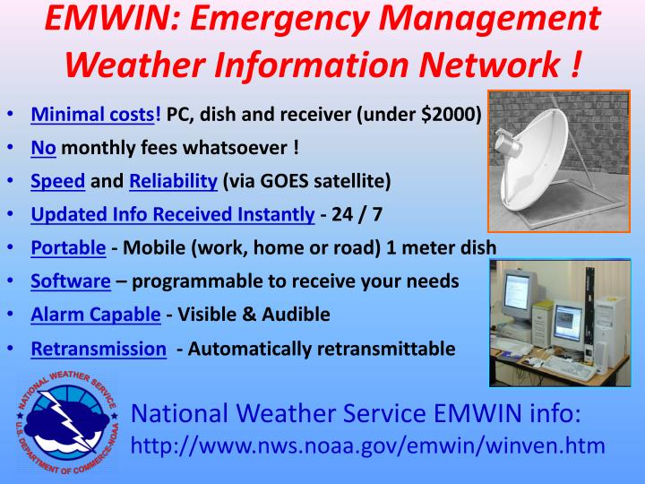 EMWIN: Emergency Management Weather Information Network !