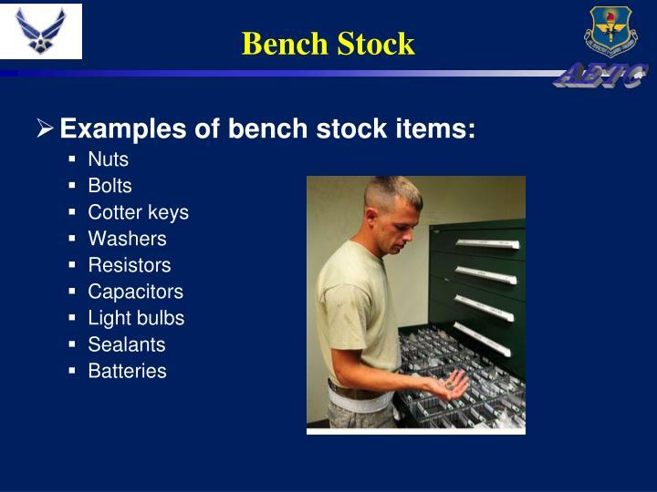 Bench Stock