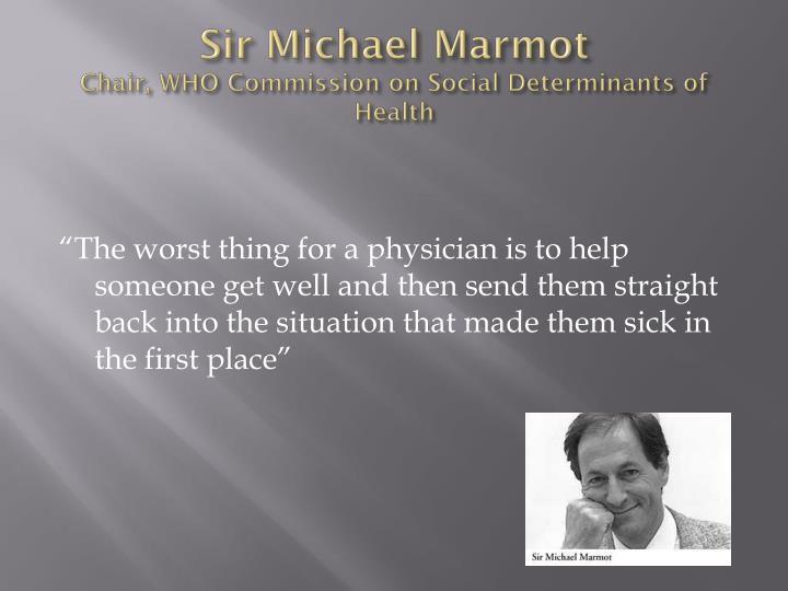 Sir Michael Marmot