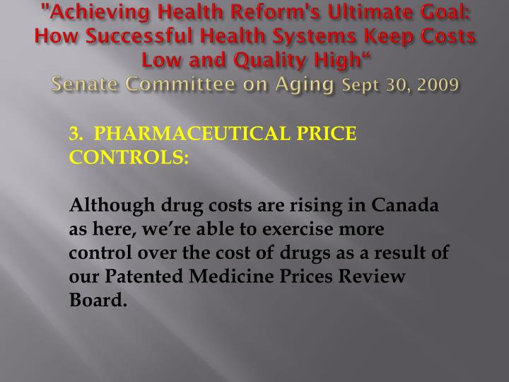 """""""Achieving Health Reform's Ultimate Goal: How Successful Health Systems Keep Costs Low and Quality High"""""""
