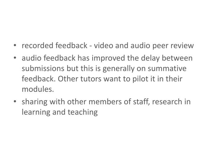 recorded feedback - video and