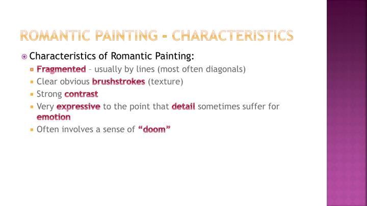 Romantic Painting - Characteristics