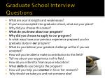 graduate school interview questions