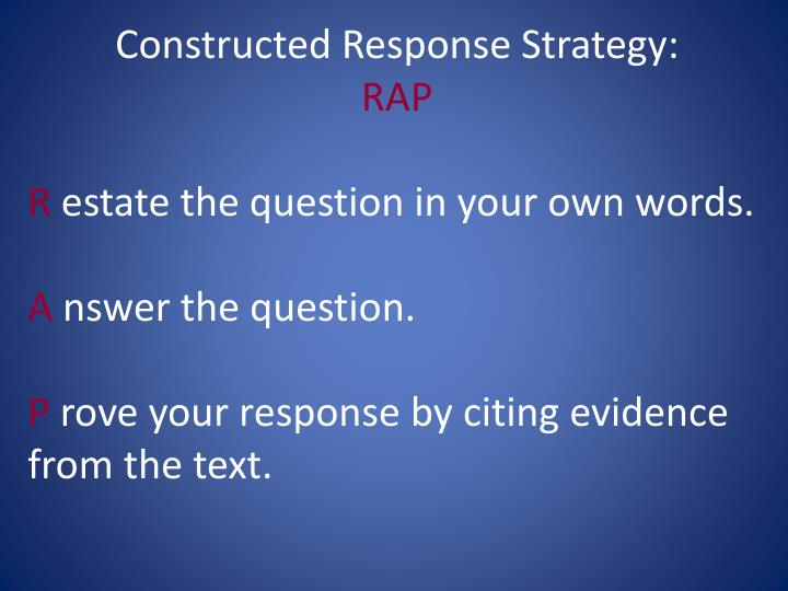 Constructed Response Strategy: