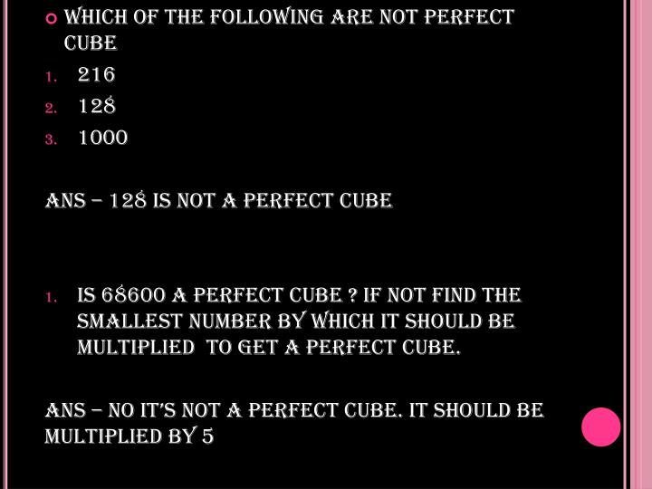 WHICH OF THE FOLLOWING ARE NOT PERFECT CUBE