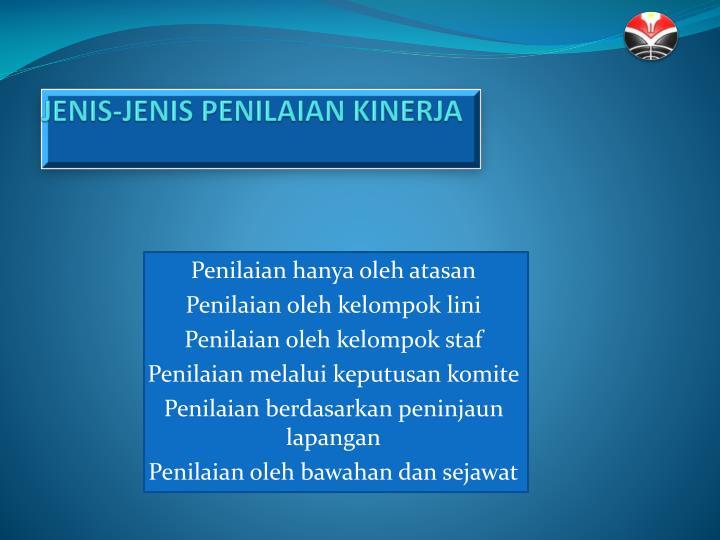 JENIS-JENIS PENILAIAN KINERJA