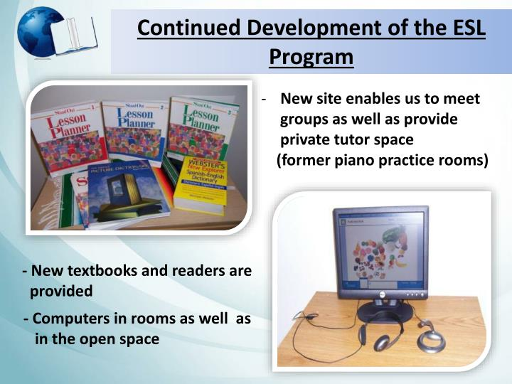 Continued Development of the ESL Program