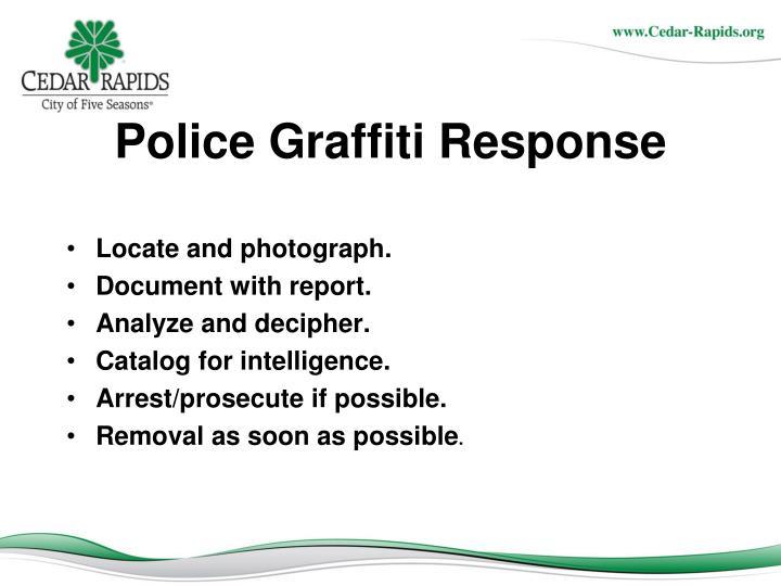 Police Graffiti Response