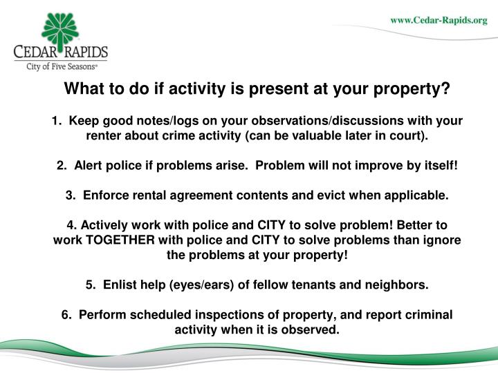 What to do if activity is present at your property?
