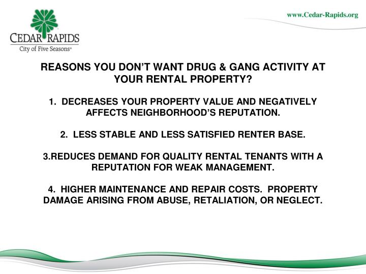 REASONS YOU DON'T WANT DRUG & GANG ACTIVITY AT YOUR RENTAL PROPERTY?