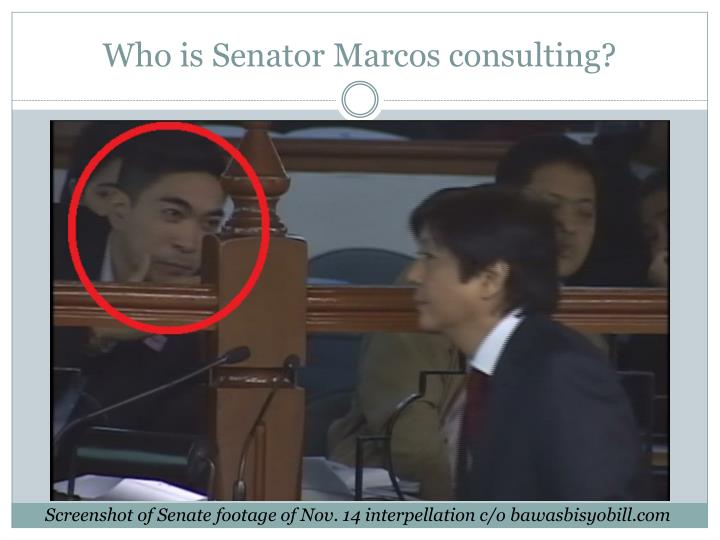 Who is Senator Marcos consulting?