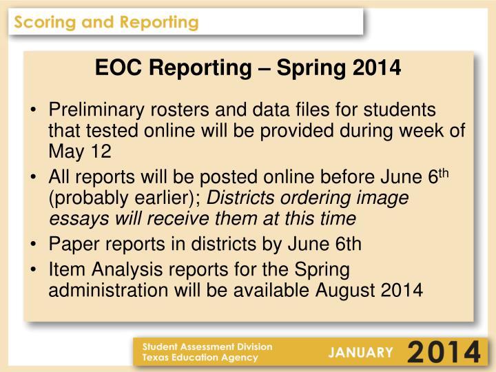 EOC Reporting – Spring 2014