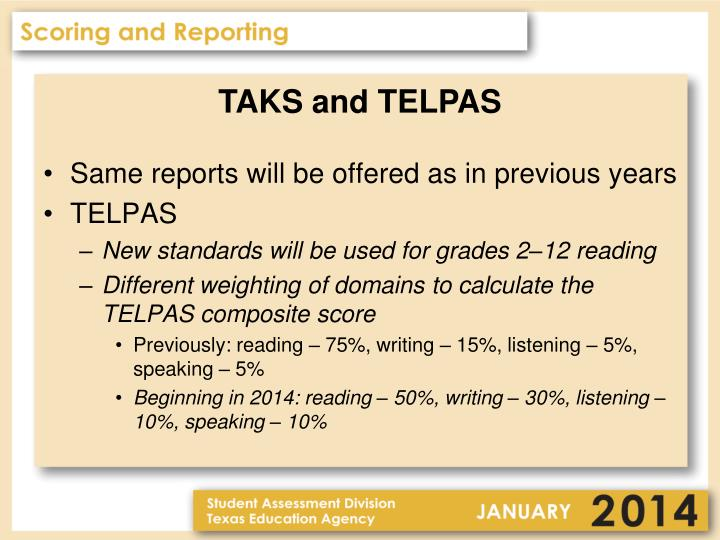 TAKS and TELPAS