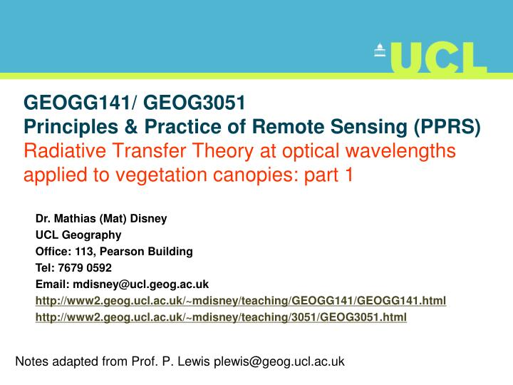 Notes adapted from prof p lewis plewis@geog ucl ac uk