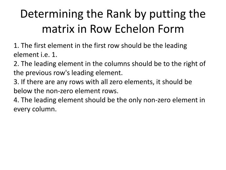 Determining the rank by putting the matrix in row echelon form