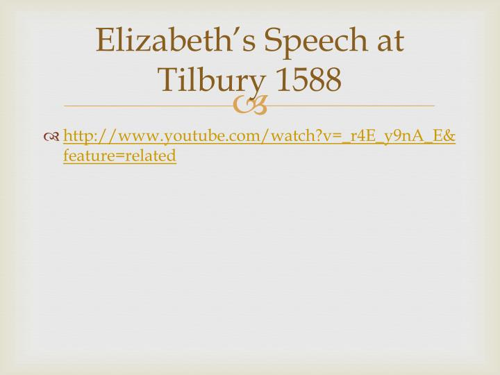 Elizabeth's Speech at Tilbury 1588