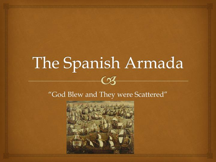 The spanish armada