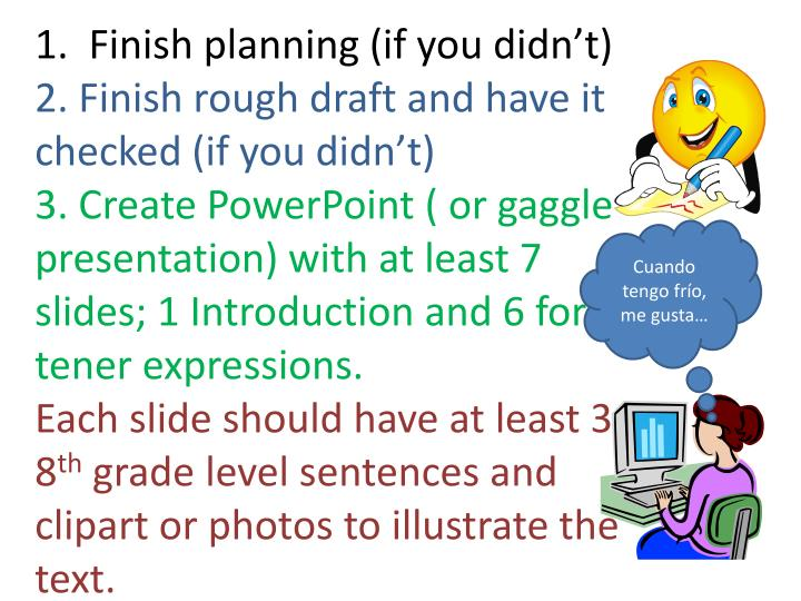 1.  Finish planning (if you didn't)