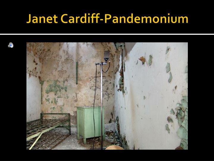 Janet Cardiff-Pandemonium