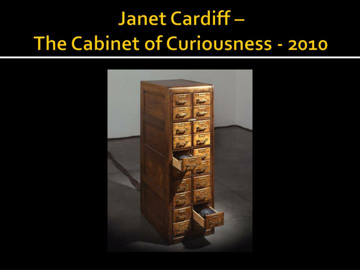 Janet Cardiff –