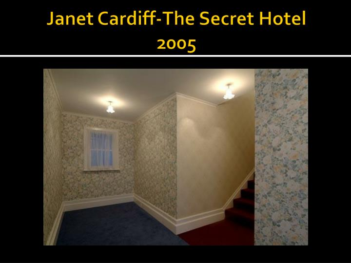 Janet Cardiff-The Secret