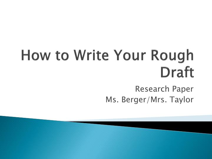 How to write your rough draft