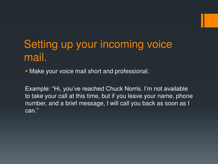 Setting up your incoming voice mail.
